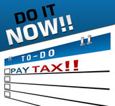 Pay Tax Now Red Blue — Stock Photo