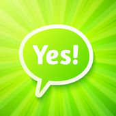 """Green speech bubble with sign """"Yes!"""" — Stock Vector"""