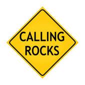 Fun road sign - Calling Rocks — Stock Photo