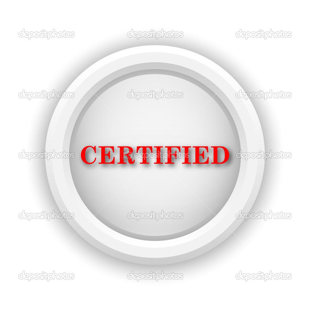 Certified icon — Stock Photo © valentint #40470359: depositphotos.com/40470359/stock-photo-certified-icon.html