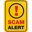 Постер, плакат: Scam alert yellow sign