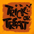 Trick or Treat hand lettering — Stock Vector