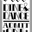 Black and white dine and dance admission ticket — Stock Vector