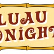 Luau Tonight Sign With Bamboo Trim — Stock Vector