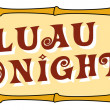 Stock Vector: Luau Tonight Sign With Bamboo Trim