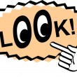 Vintage sign showing a hand pointing to the word Look with eyes - Stock Vector