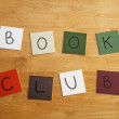 Book Club in letters / words on square tiles as poster - education / literary / publishing / libraries / schools. — Stock Photo #19024039
