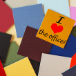 I love the office! Sign for office, workers, staff & business. — Stock fotografie