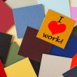 I Love Work! - business office post its - fun sign in letters. — Stock Photo #23291510