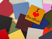 I love the office! Sign for office, workers, staff & business. — Stock Photo