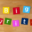 The Big Write - word sign series for education. — Stock Photo
