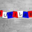 Jubilee - sign in letters. — Stock Photo