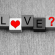 Love ...? - sign for relationships and romance — Stock Photo