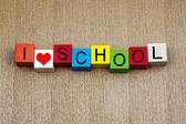 I Love School - education sign — Stock Photo