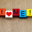 I Love Me - sign — Stock Photo