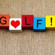 I Love GOLF - sign — Stock Photo