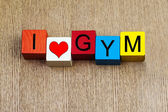 I Love Gym - sign — Stock Photo