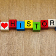 Stock Photo: I Love History - sign for education, discovery and knowledge