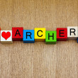 Archery - I love archery - sign — Stock Photo