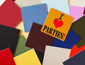 I Love Parties - sign for an office party or celebration — Stock Photo
