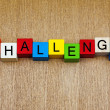 Stock Photo: Challenge - Sign for business, skills, problems, attitude and su