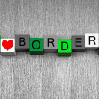 Foto de Stock  : I Love Borders - fun sign series for gardeners and gardening