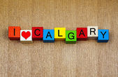 I Love Calgary, Alberta, Canada, sign series for travel — Stock Photo