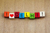 I Love Delhi, sign for countries, travel and place names — Stock Photo