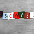Escape, sign series for travel, places, business stress — Stock Photo
