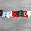 Record, sign series for music, musicians, bands or personal best — Stock Photo