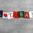 Stock Photo: I Love Tuba, sign series for music, gigs, and orchestra