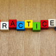 Practice ...! Sign for accomplishment and success in skills and — Stockfoto