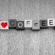 Stock Photo: I Love Coffee. Mocha, espresso, cappuccino? For coffee lovers ev