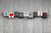 I Love for Choccie. Sign for chocolate lovers everywhere! — Stock Photo