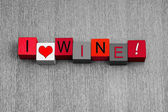 I Love Wine, sign series for white wine and alcohol. — Photo