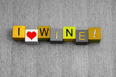 I Love Wine, sign series for white wine and alcohol. — Stockfoto