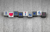 I Love Drinks, sign series for parties, cocktails and bars. — Stock Photo