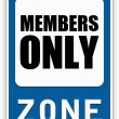 Stock Photo: Sign MEMBERS ONLY zone