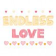 Endless love, quote, inspirational poster, — Stock Vector #51706721