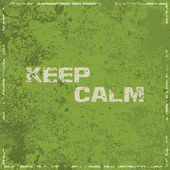 Keep calm vintage abstract grunge green background, vector illus — Stock Vector
