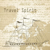 Travel background with vintage map and handwritten ship ship — Stock Vector