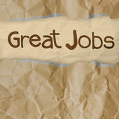 Hand draws great jobs words on crumpled paper — Stock Photo