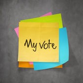 """""""my vote"""" text on sticky note paper — Stock Photo"""