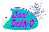 Cool daddy o — Stock Vector