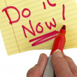 Hand Writing Do It Now — Stock Photo