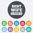 Stock Vector: Best wife ever sign icon. Award symbol.
