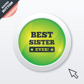 Best sister ever sign icon. Award symbol. — Stock Vector