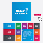 Best daughter ever sign icon. Award symbol. — Stock Photo