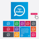 Take a Coffee sign icon. Coffee speech bubble. — Stock Photo