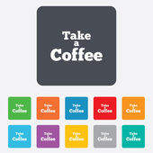Take a Coffee sign icon. Coffee away symbol. — Stock Vector